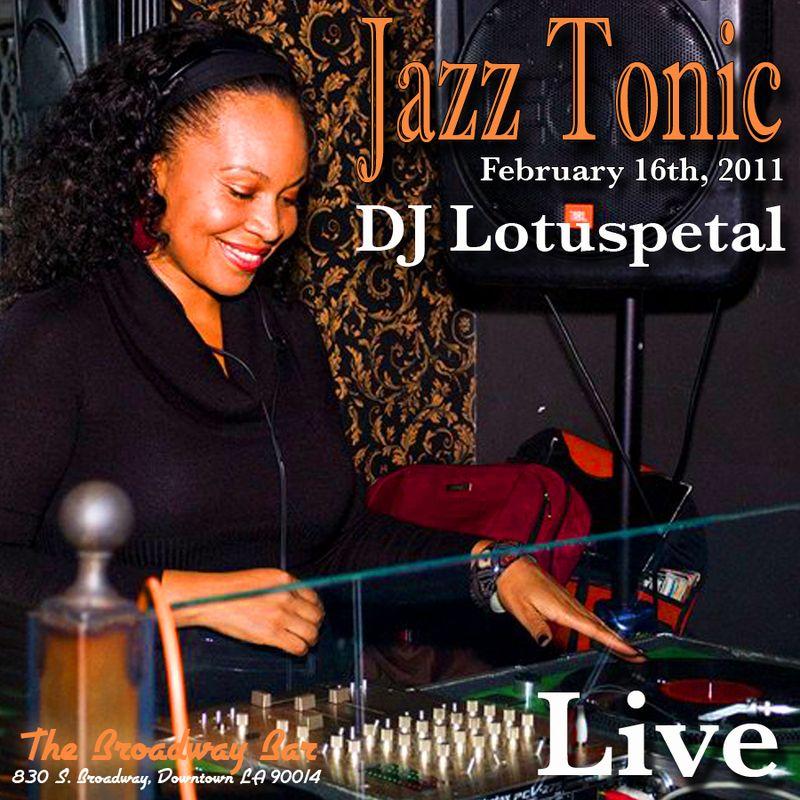 Lotuspetal live at Jazz Tonic 2.16.11 mix cover