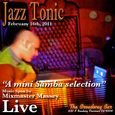Mixmaster massey live at Jazz Tonic 1.16.11 mini samba mix cover