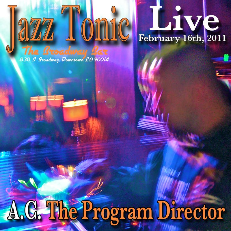 Ac live at Jazz Tonic 2.16.11 mix cover